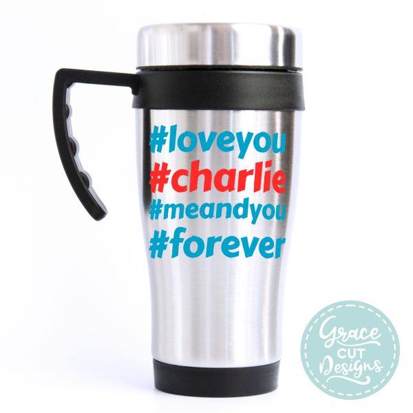 Hashtag Name Love You Travel Mug