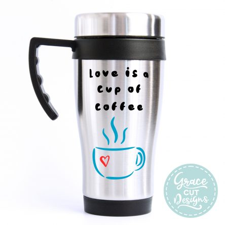 Love is a Cup of Coffee Travel Mug