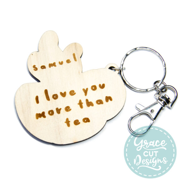 I Love You More Than Tea Keyring